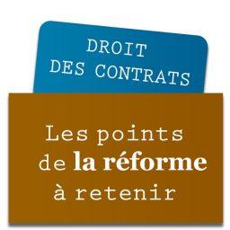 la reforme du droit des contrats